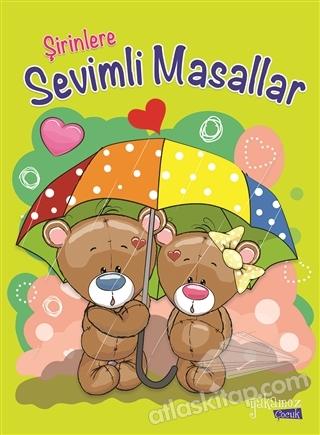 ŞİRİNLERE SEVİMLİ MASALLAR (  )