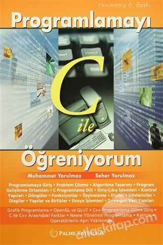 PROGRAMLAMAYI C İLE ÖĞRENİYORUM (  )