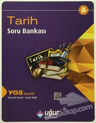 YGS HAZIRLIK TARİH SORU BANKASI A (  )
