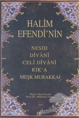 HALİM EFENDİ'NİN MEŞK MURAKKAİ (  )