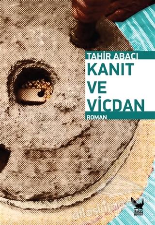 KANIT VE VİCDAN (  )
