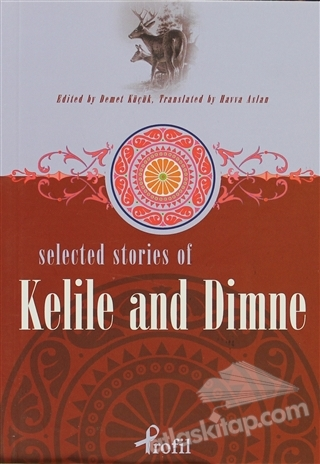 SELECTED STORİES OF KELİLE AND DİMNE (  )