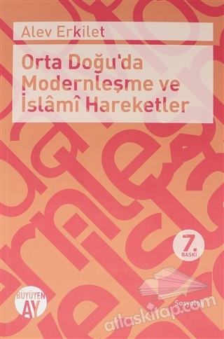 ORTA DOĞU'DA MODERNLEŞME VE İSLAMİ HAREKETLER (  )