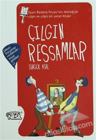 ÇILGIN RESSAMLAR (  )