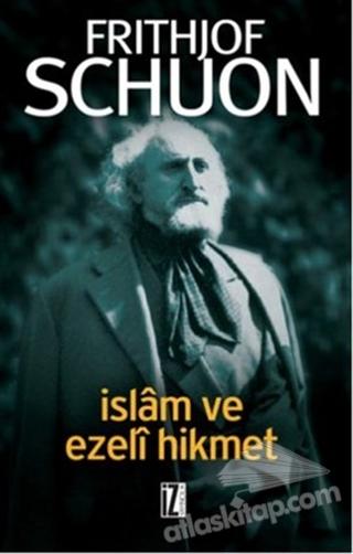 İSLAM VE EZELİ HİKMET (  )