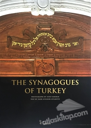 THE SYNAGOGUES OF TURKEY (  )
