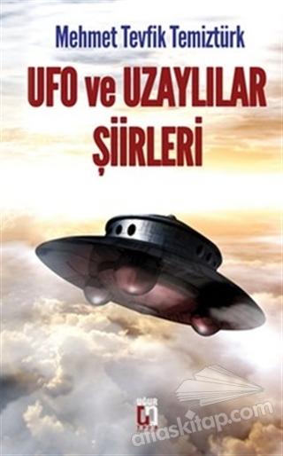 UFO VE UZAYLILAR ŞİİRLERİ (  )