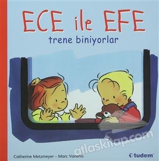 ECE İLE EFE TRENE BİNİYORLAR (  )