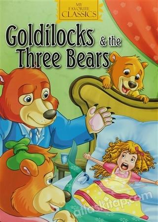 GOLDİLOCKS & THE THREE BEARS (  )