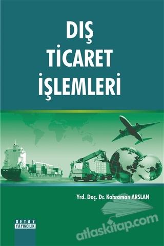 DIŞ TİCARET İŞLEMLERİ (  )