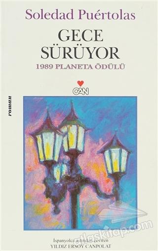 GECE SÜRÜYOR ( 1989 PLANETA ÖDÜLÜ )