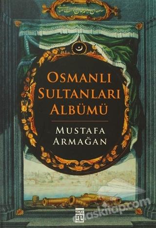 OSMANLI SULTANLARI ALBÜMÜ (  )