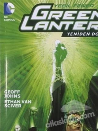 GREEN LANTERN - YEŞİL FENER / YENİDEN DOĞUŞ CİLT: 1 (  )