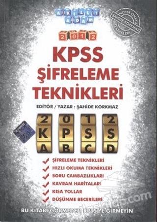 KPSS ŞİFRELEME TEKNİKLERİ 2012 (  )