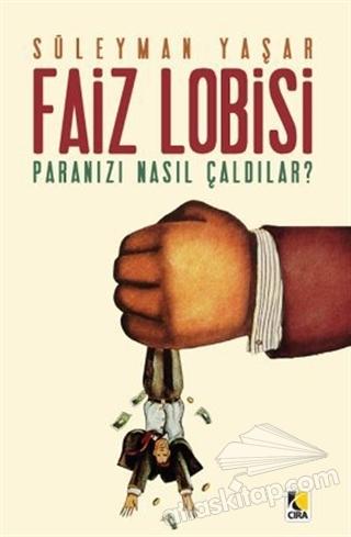 FAİZ LOBİSİ (  )