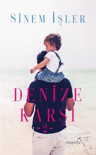 DENİZE KARŞI 2 (  )
