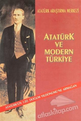 ATATÜRK VE MODERN TÜRKİYE (  )