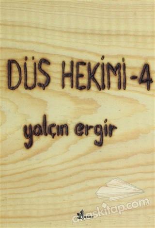 DÜŞ HEKİMİ 4 (  )