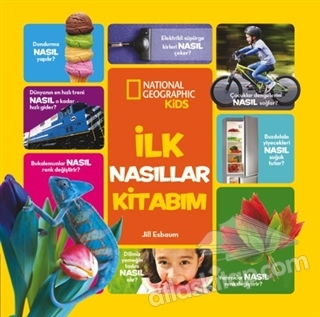 İLK NASILLAR KİTABIM ( NATİONAL GEOGRAPHİC KİDS )