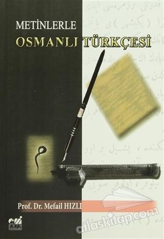 METİNLERLE OSMANLI TÜRKÇESİ (  )