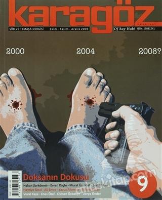 KARAGÖZ ŞİİR VE TEMAŞA DERGİSİ SAYI: 9 2009 - EKİM/KASIM/ARALIK (  )