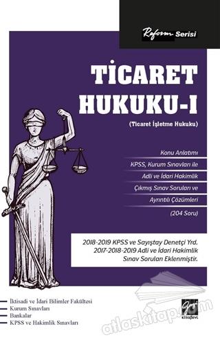 REFORM SERİSİ TİCARET HUKUKU - 1 ( (TİCARET İŞLETME HUKUKU) )