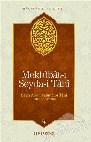 MEKTUBAT-I SEYDA-İ TAHİ (  )