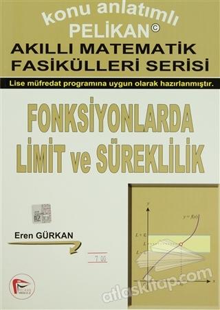 KONU ANLATIMLI AKILLI MATEMATİK FASİKÜLLERİ SERİSİ - FONKSİYONLARDA LİMİT VE SÜREKLİLİK (  )