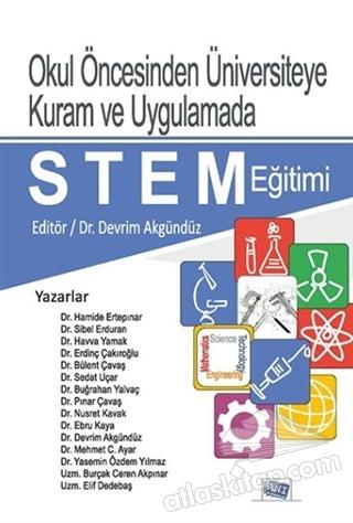 OKUL ÖNCESİNDEN ÜNİVERSİTEYE KURAM VE UYGULAMADA STEM EĞİTİMİ (  )