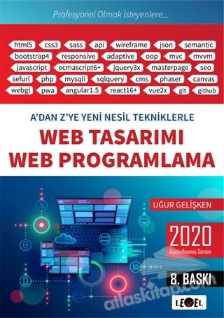 A'DAN Z'YE YENİ NESİL TEKNİKLERLE WEB TASARIMI VE WEB PROGRAMLAMA (  )