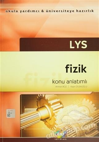 LYS FİZİK - KONU ANLATIMLI ( OKULA YARDIMCI - ÜNİVERSİTEYE HAZIRLIK )