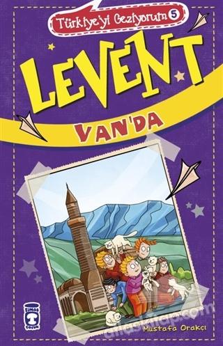 LEVENT VAN'DA - TÜRKİYE'Yİ GEZİYORUM 5 (  )