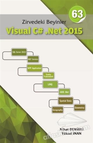 ZİRVEDEKİ BEYİNLER VİSUAL C# .NET 2015 (  )
