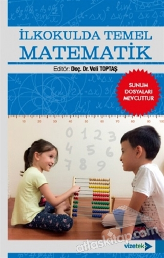 İLKOKULDA TEMEL MATEMATİK (  )