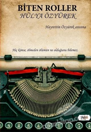 BİTEN ROLLER (  )