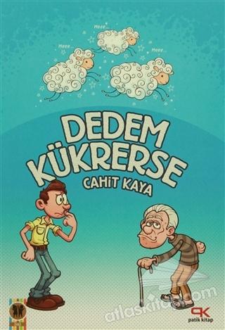 DEDEM KÜKRERSE (  )