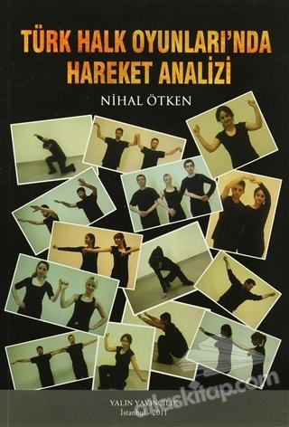 TÜRK HALK OYUNLARI'NDA HAREKET ANALİZİ (  )