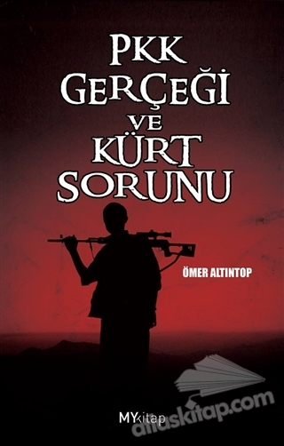 PKK GERÇEĞİ VE KÜRT SORUNU (  )
