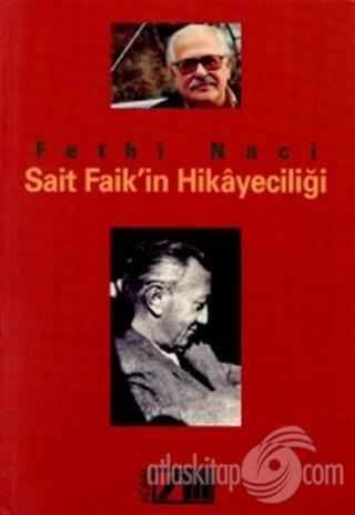 SAİT FAİK'İN HİKAYECİLİĞİ (  )