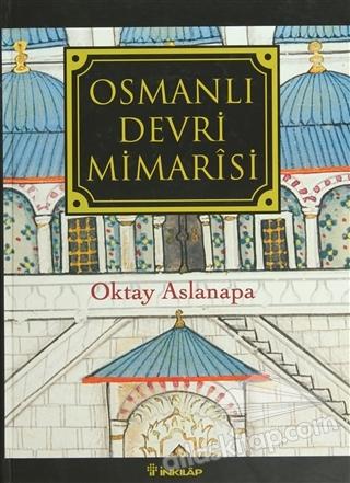 OSMANLI DEVRİ MİMARİSİ (  )