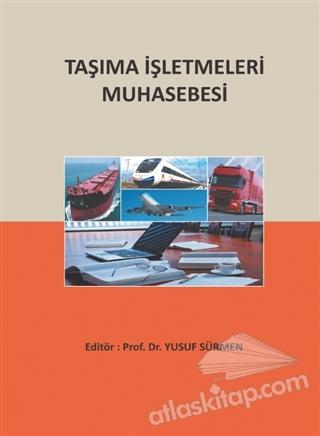 TAŞIMA İŞLETMELERİ MUHASEBESİ (  )