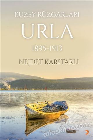 KUZEY RÜZGARLARI URLA 1895-1913 (  )
