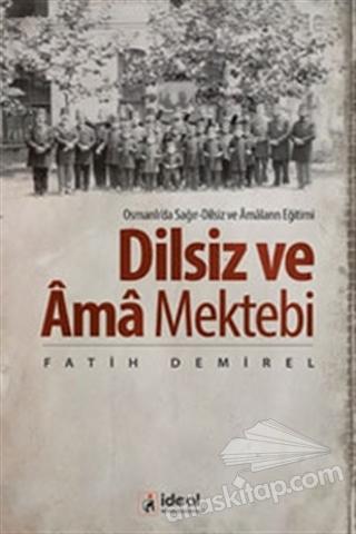 DİLSİZ VE AMA MEKTEBİ (  )