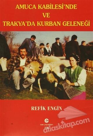AMUCA KABİLESİ'NDE VE TRAKYA'DA KURBAN GELENEĞİ (  )