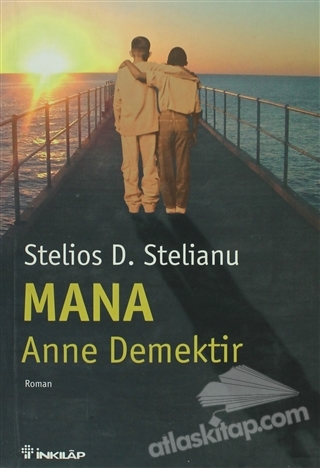 MANA ANNE DEMEKTİR (  )