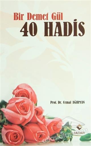 BİR DEMET GÜL 40 HADİS (  )