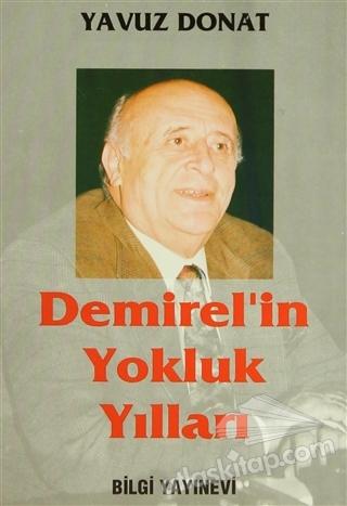 DEMİREL'İN YOKLUK YILLARI (  )