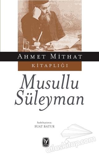 MUSULLU SÜLEYMAN (  )