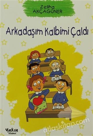 ARKADAŞIM KALBİMİ ÇALDI (  )