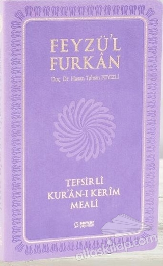 FEYZÜ'L FURKAN TEFSİRLİ KUR'AN-I KERİM MEALİ (ORTA BOY-SADECE MEAL) (  )
